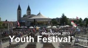 Mladifest Medjugorje 2013
