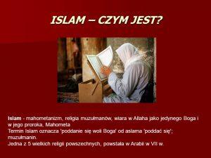 ISLAM - czym powinien być dla NAS CHRZEŚCIJAN