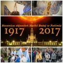 Nabożeństwo Fatimskie 13 maj 2017r. 100-lecie objawień